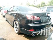New Lexus IS 250 2007   Cars for sale in Central Region, Kampala